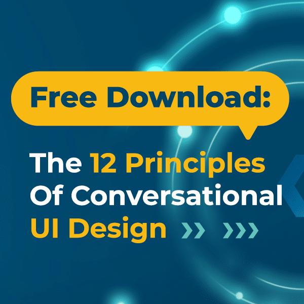 The 12 Conversation UI design Principles